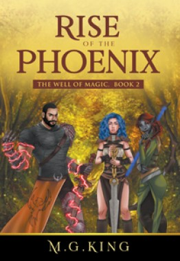 Rise of the Phoenix: The Well of Magic, Book 2