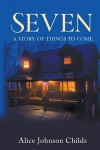 Seven - A Story of Things To Come