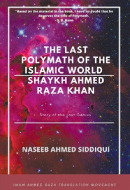 The last polymath of the Islamic World- Shaykh Ahmed Raza Khan