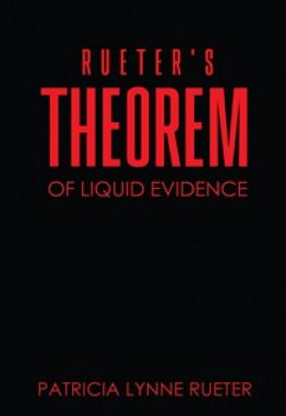 RUETER'S THEOREM OF LIQUID EVIDENCE