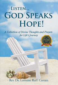 Listen... God Speaks Hope! : A Collection of Divine Thoughts and Prayers for Life's Journey