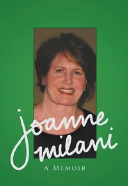 Joanne Milani - A Memoir
