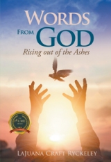 Words from God: Rising Out of the Ashes
