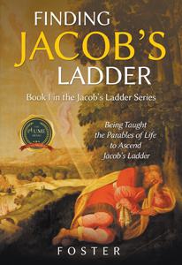 Finding Jacob's Ladder : Book I in the Jacob's Ladder Series
