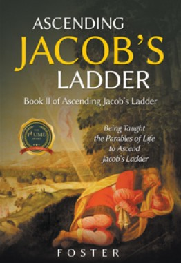 Ascending Jacob's Ladder : Book II in the Jacob's Ladder Series