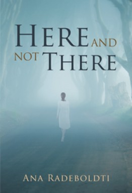 Here and Not There