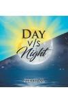 DAY v/s Night