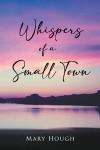 Whispers of a Small Town