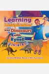 Learning Multiplication and Dinosaurs with Rynell