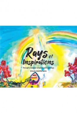 Rays of Inspirations - Through a Bouquet of Poetry and Paintings