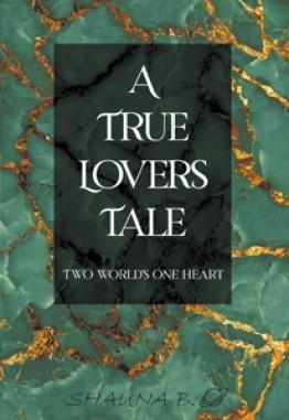 A True Lovers Tale