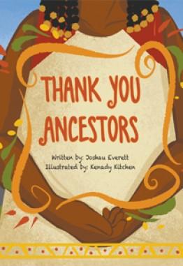 Thank You Ancestors
