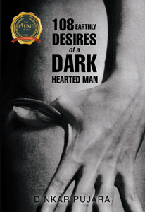 108 Earthly Desires of a Dark-Hearted Man