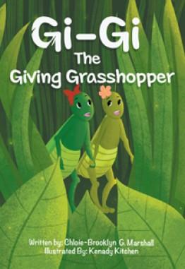 Gi-Gi the Giving Grasshopper