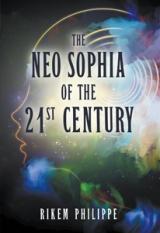 The Neo-Sophia of the 21st Century