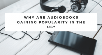 audiobooks are gaining popularity in the US