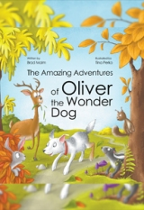 The Amazing Adventures of Oliver the Wonder Dog