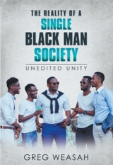 The Reality of a Single Black Man Society