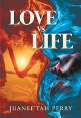 LOVE vs LIFE