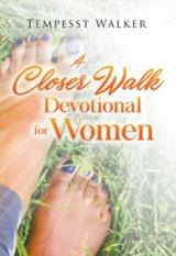 A Closer Walk : Devotional for Women