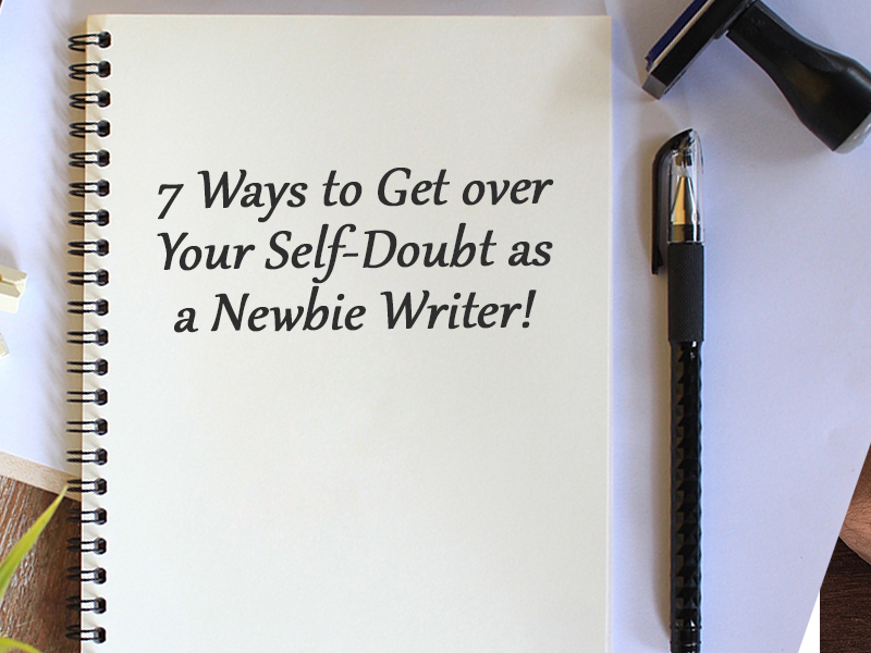ways to get over self-doubt as a writer