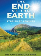 THE END OF THE EARTH: Stories of Caminos