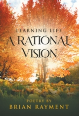 Learning Life : A Rational Vision