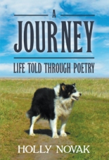A Journey: Life Told Through Poetry