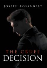 The Cruel Decision