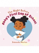 The Night Before Abby's First Day of School
