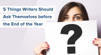 things writers should ask themselves before end of year