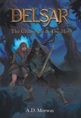 DELSAR : The Champion & The Hero
