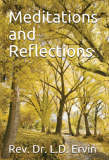 Meditations and Reflections