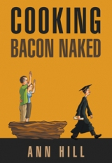 Cooking Bacon Naked