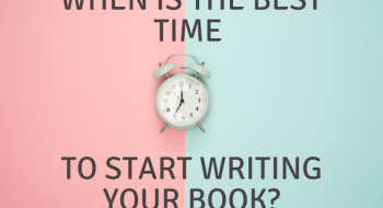 best time to start writing your book
