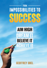 From Impossibilities To Success