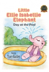 Little Ellie Isabellie Elephant: Day at the Pool
