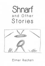 Shnarf and Other Stories