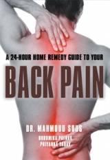 A 24-HOUR HOME REMEDY GUIDE TO YOUR BACK PAIN