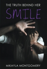 The Truth Behind Her Smile