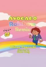 Avocado Rainbow Remix