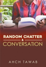 Random Chatter & Conversation