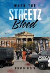 WHEN THE STREETZ BLEED