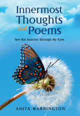 Innermost Thoughts and Poems: See the Journey through My Eyes