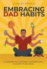 EMBRACING DAD HABITS