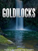 GOLDILOCKS