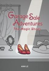 Garage Sale Adventures: The Magic Shoes