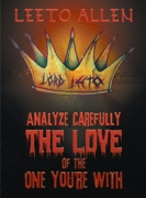 Analyze Carefully The Love Of The One You're With