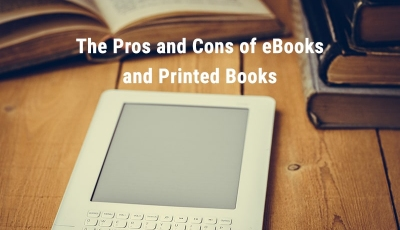 The Pros and Cons of eBooks and Printed Books