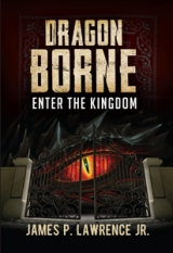 Dragon Borne: Enter the Kingdom